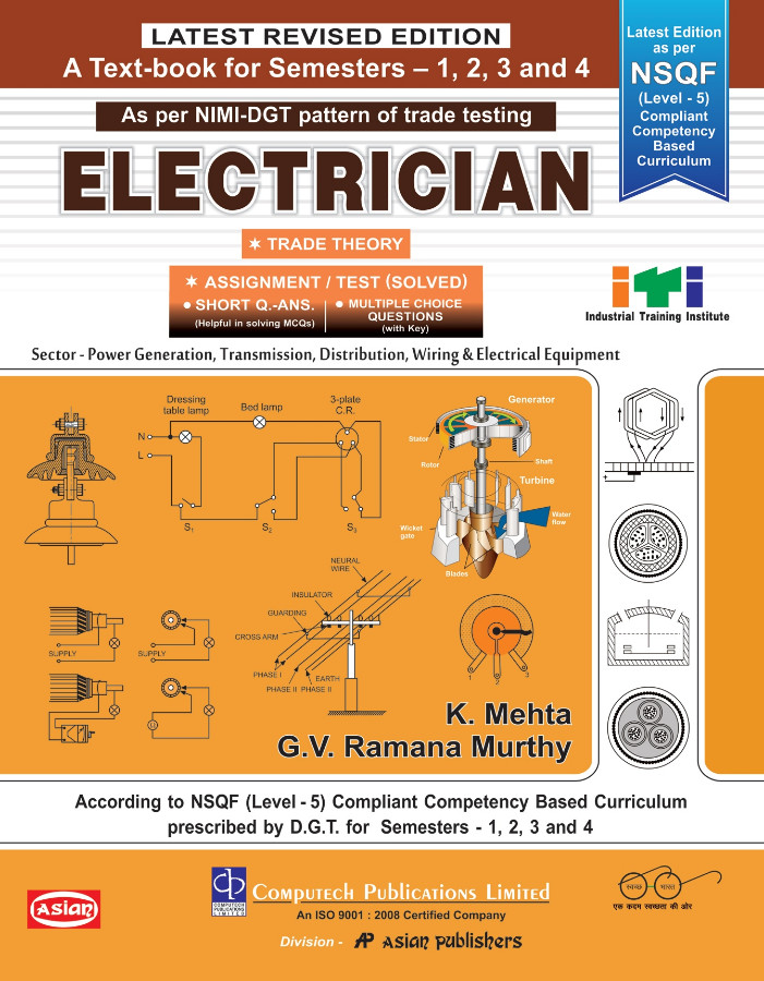 ELECTRICIAN THEORY & ASSIGNMENT SEM 1 TO 4 (NSQF 5)