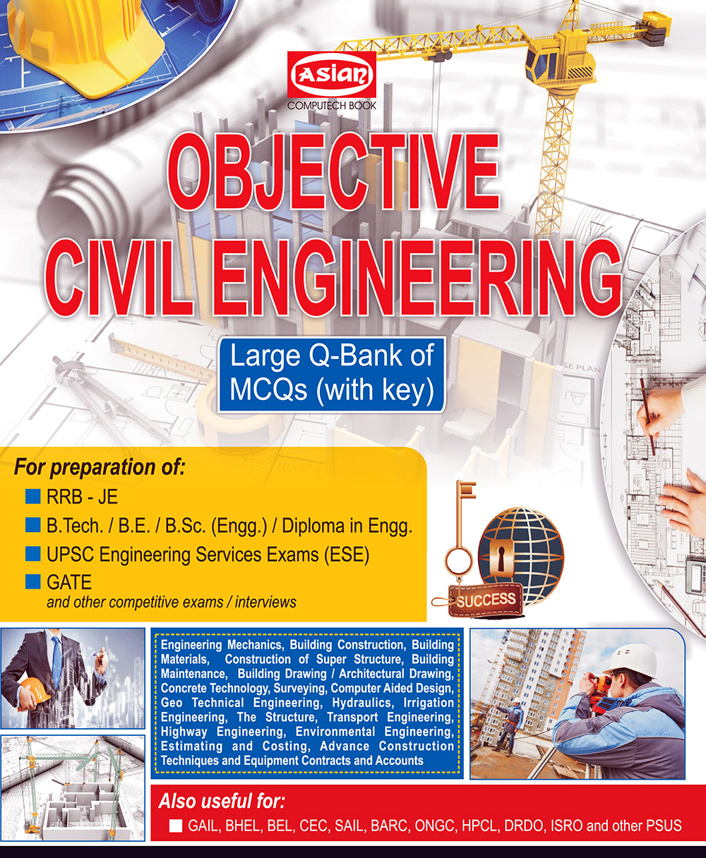 OBJECTIVE CIVIL ENGINEERING (Q-BANK OF MCQs)
